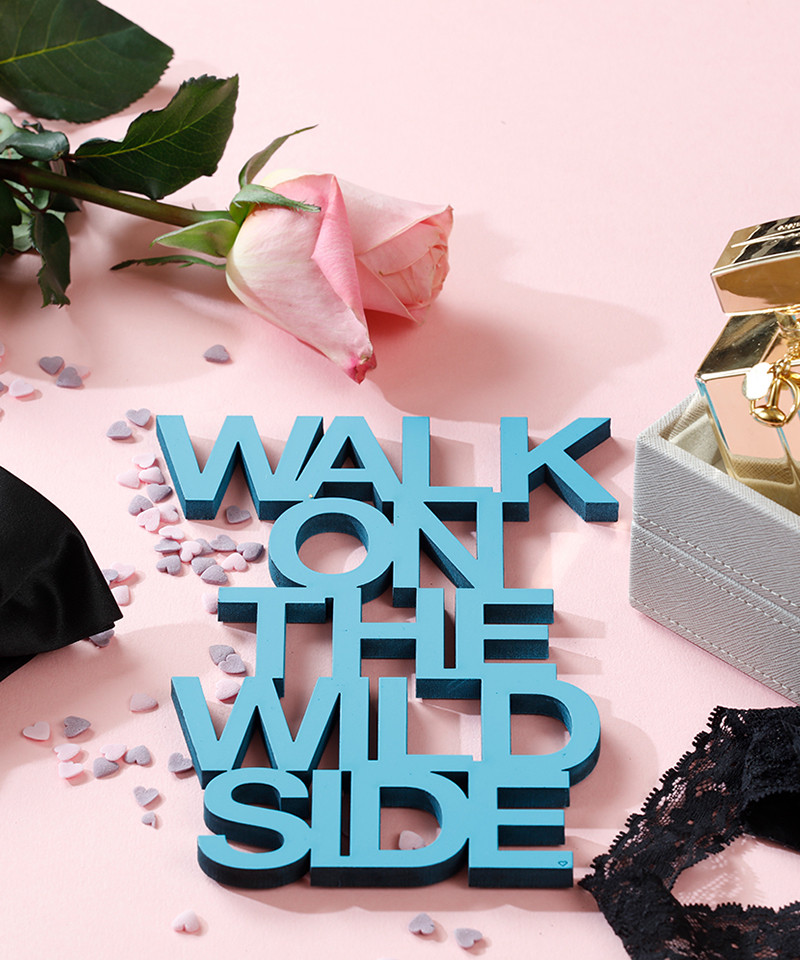 Mesaj decorativ - walk on the wild side