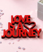 Mesaj decorativ - Love is a journey