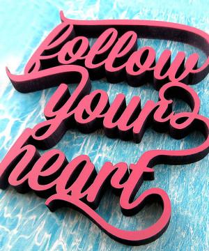 mesaj urmeaza-ti inima